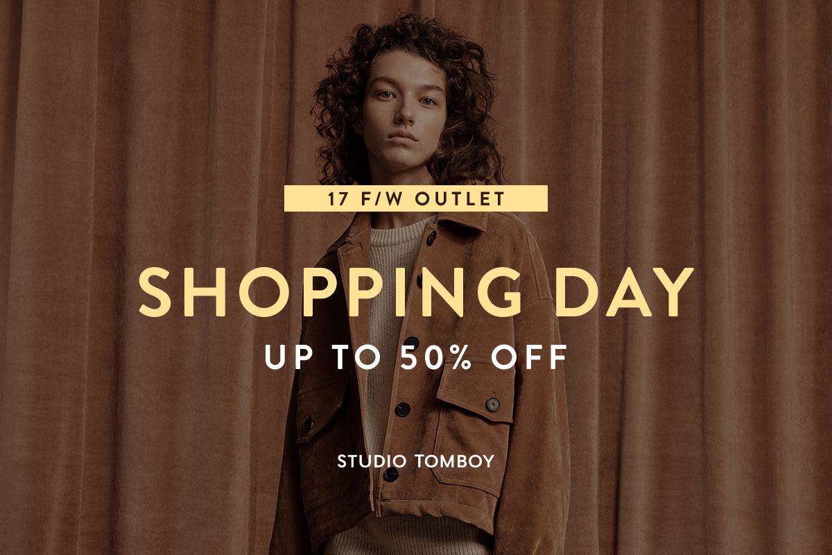 [STUDIO TOMBOY] 17 F/W OUTLET SHOPPING DAY UP TO 60% OFF