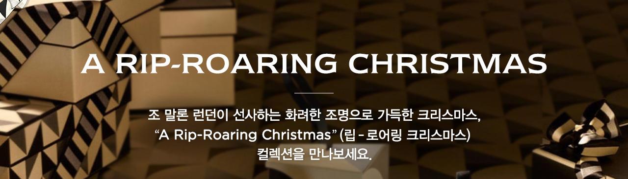A RIP-ROARING CHRISTMAS