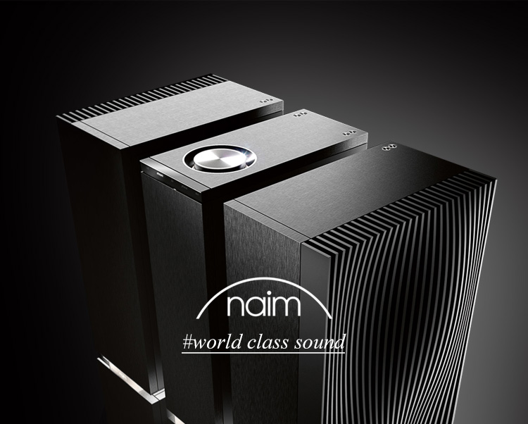 naim #world class sound